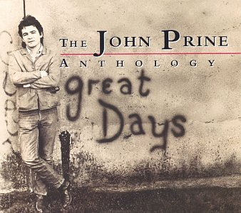 John Prine - Great Days- Anthology - Zortam Music