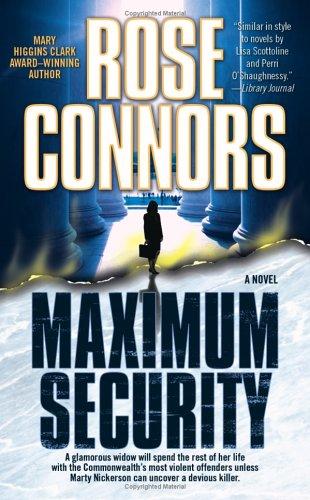 Maximum Security: A Crime Novel (Marty Nickerson Novels)