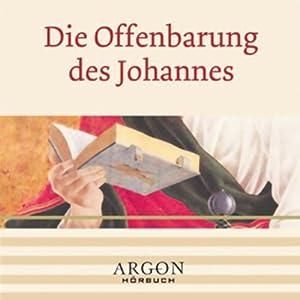 Die Offenbarungen des Johannes Hörbuch