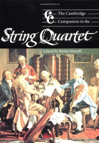 The Cambridge Companion to the String Quartet (Cambridge...