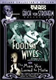 echange, troc Foolish Wives / The Man You Loved to Hate [Import USA Zone 1]