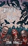 Praise the Dead: A Zombie Novel