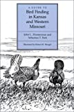 img - for A Guide to Bird Finding in Kansas and Western Missouri book / textbook / text book