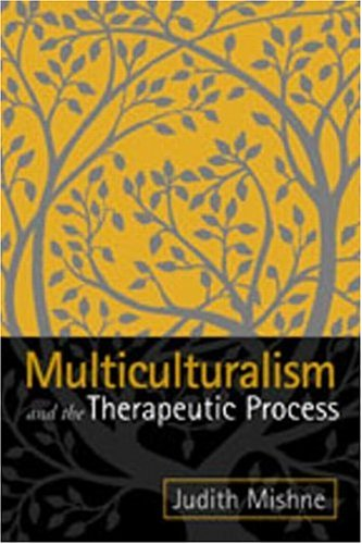 Multiculturalism and the Therapeutic Process