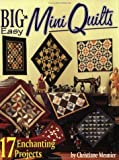 Big 'N Easy Mini Quilts (1885588186) by Meunier, Christiane
