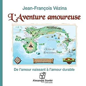 L'aventure amoureuse | Livre audio