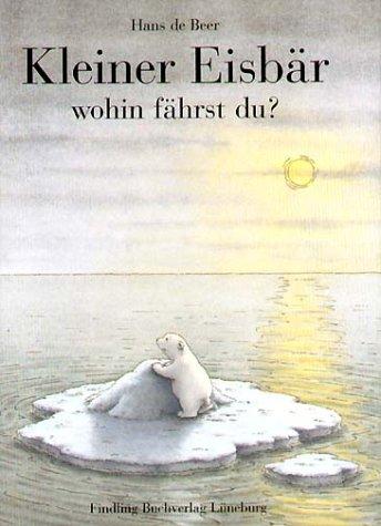 Kleiner Eisbär, wohin fährst du? Sonderausgabe