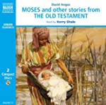 Moses and Other Stories from the Old...