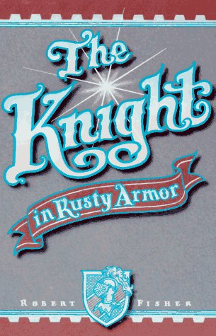 Image for The Knight in Rusty Armor