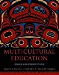 Multicultural Education: Issues and P...