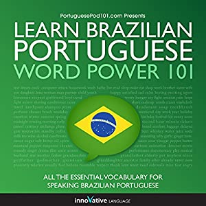 Learn Brazilian Portuguese - Word Power 101 | Livre audio