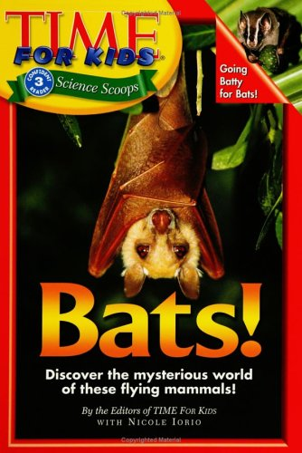 Time For Kids: Bats! (Time for Kids Science Scoops) PDF