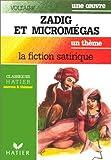 echange, troc Voltaire - Zadig et Micromegas, la fiction satirique