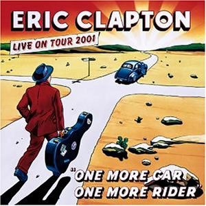 Eric Clapton - One More Car,one More Rider - Zortam Music