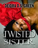 img - for Twisted Sister book / textbook / text book