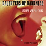 Daughters of Darkness: Lesbian Vampire Tales | Pem Keesey (Editor)