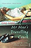 MR Muo's Travelling Couch (0099470187) by Dai, Sijie