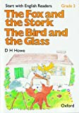 The fox and the stork. The bird and the glass