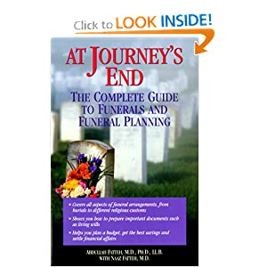At Journey's End: The Complete Guide to Funerals and Funeral Planning