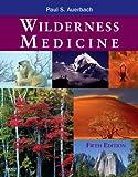 Wilderness Medicine, 5th Edition