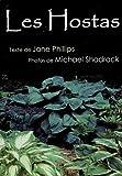 echange, troc Jane Phillips; Michael Shadrack - Les Hostas