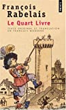 Le quart livre (French Edition) (2020309033) by Rabelais, François