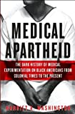 img - for Medical Apartheid (text only) 1st (First) edition by H. A. Washington book / textbook / text book