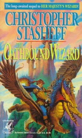 Oathbound Wizard, CHRISTOPHER STASHEFF