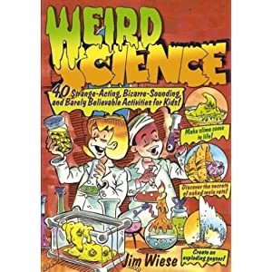 Weird Science - Jim Wiese