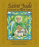 Saint Jude: A Friend in Hard Times (0819870757) by Aquilina, Michael