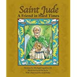 Saint Jude: A Friend in Hard Times ~ Michael Aquilina III