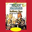Rakkety Tam: Redwall, Book 17 Audiobook by Brian Jacques Narrated by Brian Jacques, Full Cast