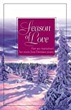 Season of Love: The Gold Star/Whispers from the Past/Silent Nights/Hearts United (Inspirational Christmas Romance Collection)