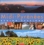 Midi-Pyrnes : Rgion passions