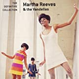 The Definitive Collection - Martha and The Vandellas