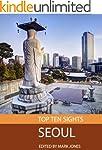 Top Ten Sights: Seoul