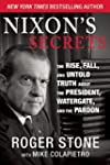 Nixon's Secrets: The Rise, Fall and U...