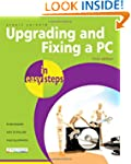 Upgrading And Fixing A PC In Easy Ste...