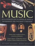 Music: Features strings, woodwind and brass, percussion and keyboards. Famous composers, including Bach, Mozart, Beethoven, Schubert, Brahms and many more