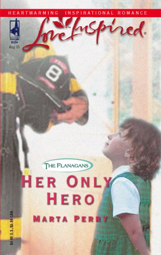 Her Only Hero (Love Inspired), MARTA PERRY