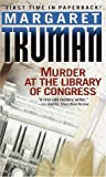 Murder at the Library of Congress (0449001954) by Truman, Margaret