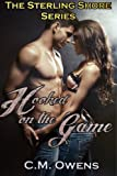 Hooked on the Game (The Sterling Shore Series #1)