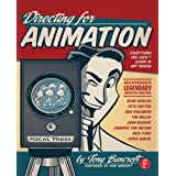Directing for Animation: Everything You Didn't Learn in Art School ~ Tony Bancroft