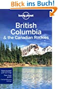 British Columbia & the Canadian Rockies (Country Regional Guides)