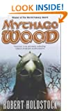 Mythago Wood (Mythago 1)