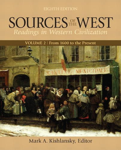 Sources of the West, Volume 2: From 1600 to the Present...