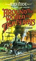 Around the World in Eighty Days (Tor Classics)