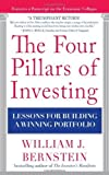 img - for The Four Pillars of Investing: Lessons for Building a Winning Portfolio 1st Edition ( Hardcover ) by Bernstein, William pulished by McGraw-Hill book / textbook / text book