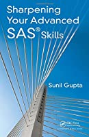 Sharpening Your Advanced SAS Skills Front Cover