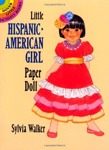 Little Hispanic-American Girl Paper Doll (Dover Little Activity Books Paper Dolls)